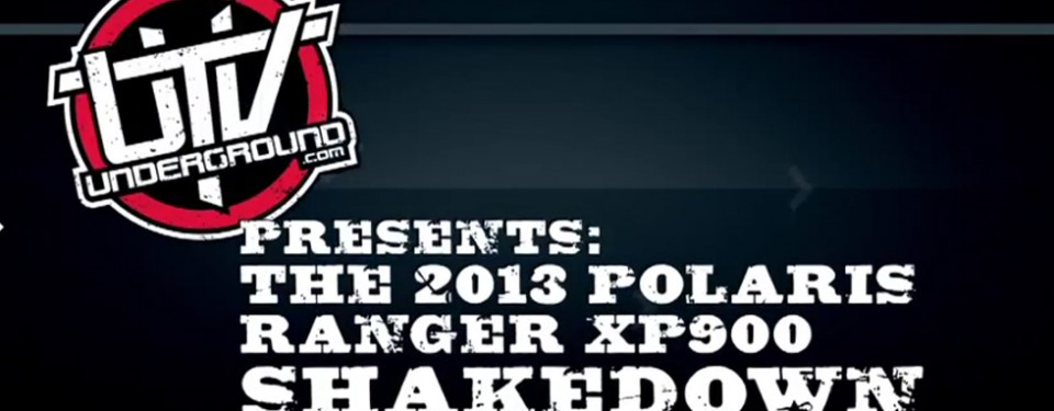 2013-polaris-ranger-xp900-shakedown-utvunderground.com