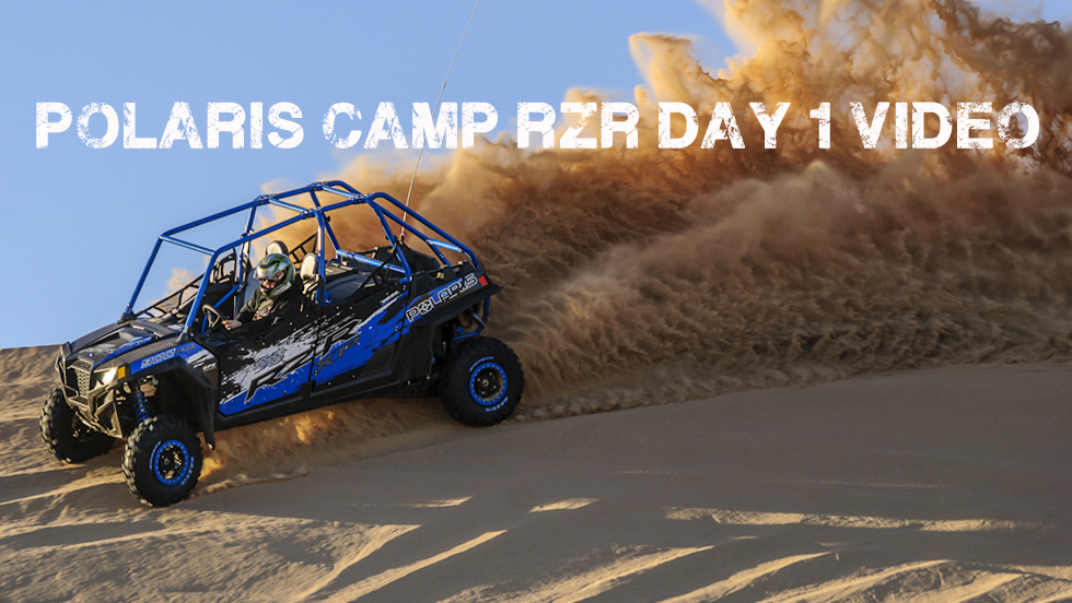 Polaris Camp RZR Day 1 Video