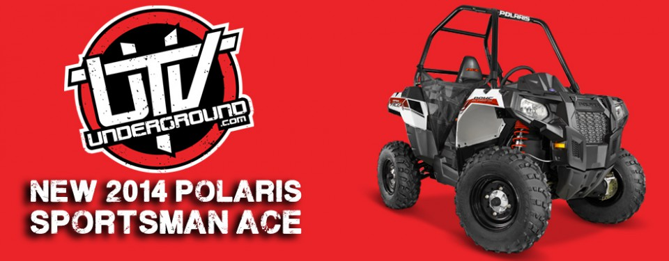2014-polaris-sportsman-ace-feature-utvunderground.com